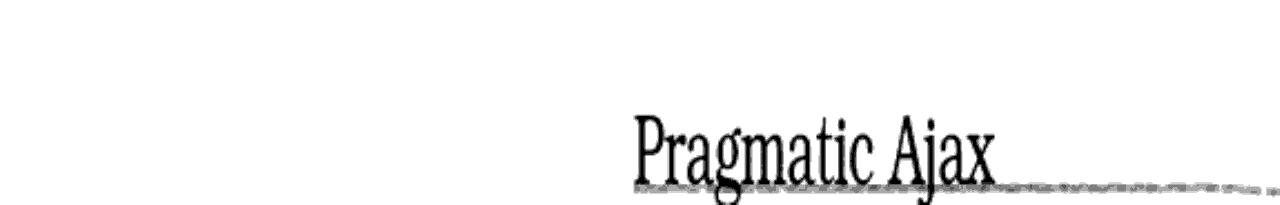 Pragmatic Ajax