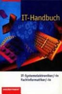 IT-Handbuch für Systemelektroniker/-in, Fachinformatiker/-in